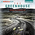 The Greenhouse Audiobook by Audur Ava Olafsdottir, Brian FitzGibbon (translator) Narrated by Luke Daniels
