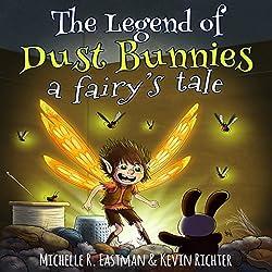 The Legend of Dust Bunnies