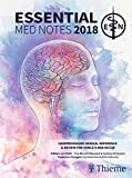 Essential Med Notes 2018: Comprehensive Medical Reference & Review for USMLE II and MCCQE
