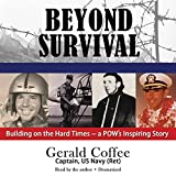 img - for Beyond Survival: Building on the Hard Times - a POW's Inspiring Story by Gerald Coffee (2014-05-01) book / textbook / text book