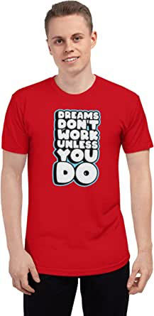 Art Gallery Misr Dreams Don't Work Unless You Do Gray T-Shirt