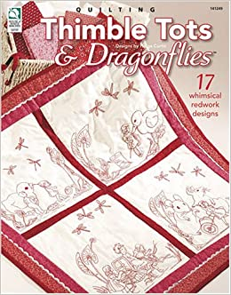 Book Quilting Thimble Tots & Dragonflies: 17 Whimsical Redwork Designs