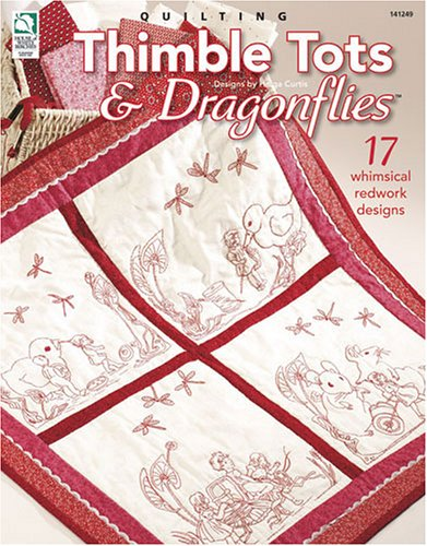 Quilting Thimble Tots & Dragonflies: 17 Whimsical Redwork - Design Redwork