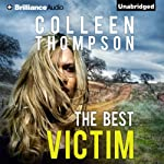 The Best Victim | Colleen Thompson