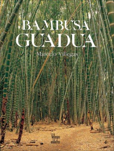 Descargar Libro Bambusa Guadua Marcelo Villegas