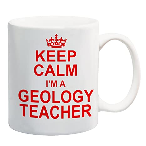Taza con la frase en inglés Keep Calm Im A GeologyTeacher