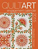 img - for 2015 Quilt Art Engagement Calendar book / textbook / text book