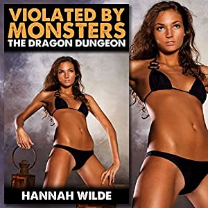 Violated by Monsters: The Dragon Dungeon Audiobook