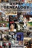 Gypsy Genealogy: Through their traditions