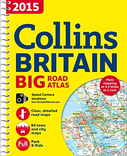 (2015 Collins Britain Big Road Atlas (Collins Big Road Atlas) )
