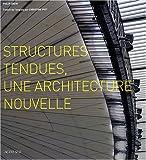 Structures tendues : Une architecture nouvelle