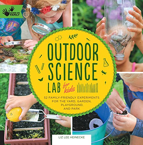 Outdoor Science Lab for Kids (Lab Series) (Chemistry Series Activity)