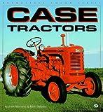 Case Tractors (Enthusiast Color Series)