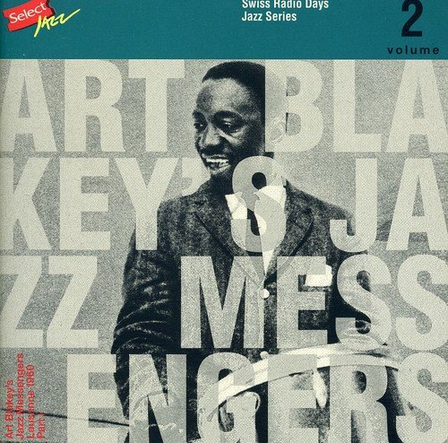 Swiss Radio Days Jazz Series: Art Blakey - Lausanne 1960 ()