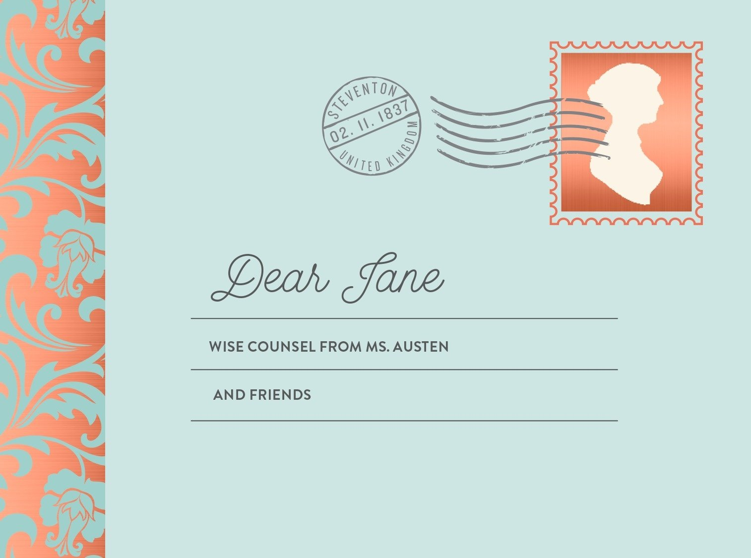 Dear Jane: Wise Counsel from Ms. Austen and Friends