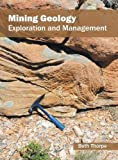 img - for Mining Geology: Exploration and Management book / textbook / text book