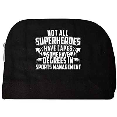 Not All Superheroes Have Capes Degrees In Sports Management - Cosmetic Case