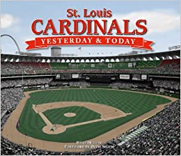 Yesterday and Today: St  Louis Cardinals: Bruce Herman