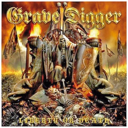 Grave Digger - Liberty Or Death (Limited Edition)