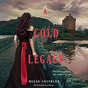 A Cold Legacy  | Megan Shepherd