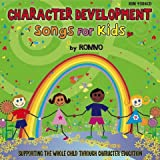 Character Development Songs For Kids