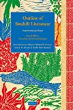 Outline of Swahili Literature : Prose Fiction and Drama. Second Edition, Extensively Revised and Enlarged, Elena Bertoncini Zubkova, Mikhail D. Gromov, Said A. M. Khamis, Kyallo Wadi Wamitila, 9004168184