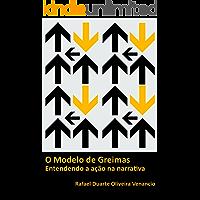 O modelo de Greimas: Entendendo a ação na narrativa