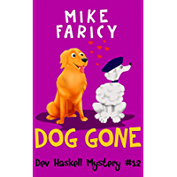 Dog Gone (Dev Haskell - Private Investigator Book 12) (English Edition)