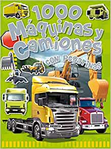 1000 Maquinas y camiones / 1000 Machines and Trucks: Con Pegatinas / With Stickers (Spanish