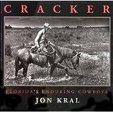 Cracker; Florida's Enduring Cowboys