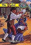 The Rebel (Christian Heritage Series: The Williamsburg Years #1)
