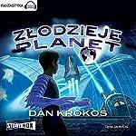 Zlodzieje planet | Dan Krokos