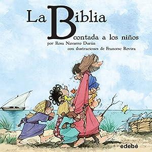 La Biblia [The Bible] Audiobook