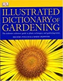 img - for Illustrated Dictionary of Gardening book / textbook / text book