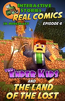 Amazing Minecraft Comics: The Ender Kids and the Land of the Lost: The Greatest Minecraft Comics for Kids by [Gramm, Edward]