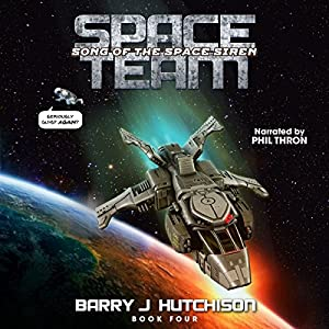 Space Team: Song of the Space Siren Audiobook