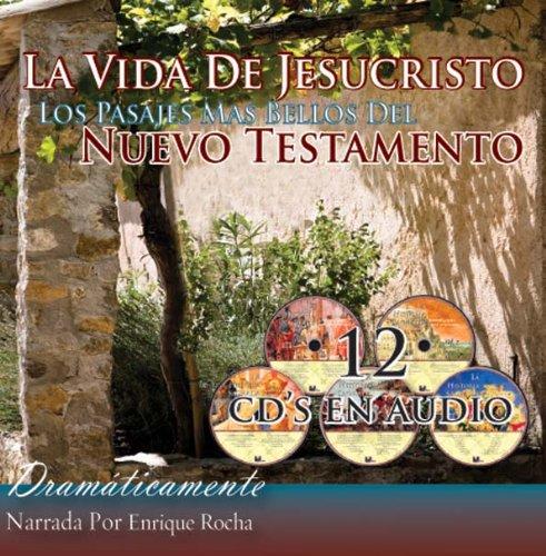 Download La Vida de Jesuscristo Los Pasajes Mas Bellos Del Nuevo Testamento (Spanish Edition) pdf