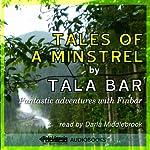 Tales of a Minstrel | Tala Bar