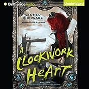 A Clockwork Heart: The Chronicles of Light and Shadow, Book 2 | Liesel Schwarz