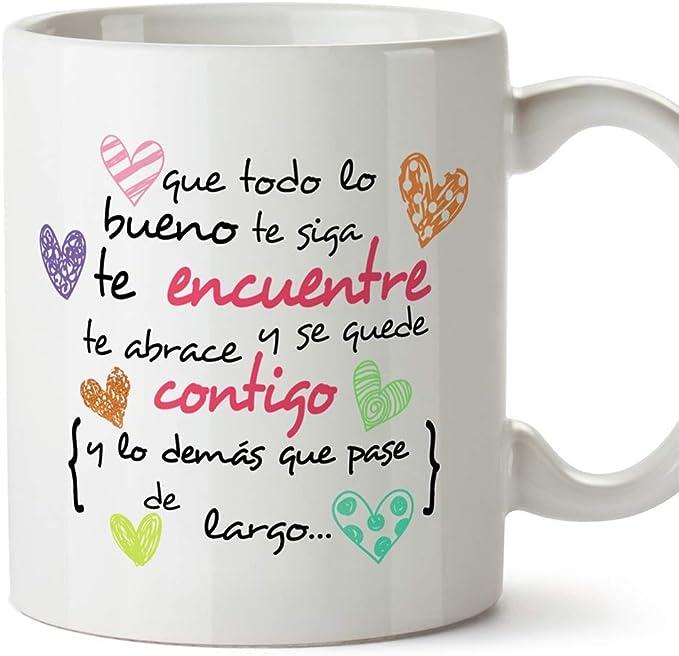 MUGFFINS Taza Original de Desayuno para Regalar a Amigas Amigos y Seres Queridos - Que Todo lo Bueno te SIGA te encuentre y te abrace - 350 ml - Tazas con Frases