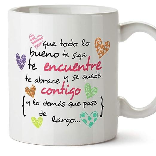 MUGFFINS Taza Original de Desayuno para Regalar a Amigas Amigos y Seres Queridos - Que Todo lo Bueno te SIGA te encuentre y te abrace - 350 ml - Tazas ...