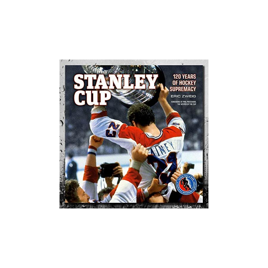 STANLEY CUP 120 Years Of Hockey Supremacy Softcover Book