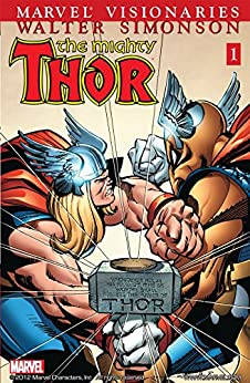 Thor Visionaries: Walter Simonson Vol. 1: Walt Simonson v. 1, Bk. 1 (Thor (1966-1996)) by [Simonson, Walt]