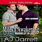 Miles's Awakening: Warriors of the Light, Book 1 | AJ Jarrett