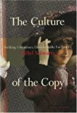 The Culture of the Copy : Striking Likenesses, Unreasonable Facsimiles, Schwartz, Hillel, 0942299361