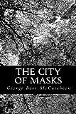 The City of Masks, George Barr McCutcheon, 1490596232