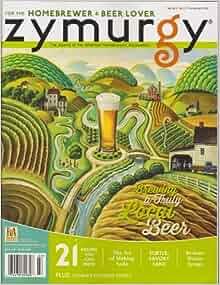 Zymurgy Magazine March/April 2013: Various: Amazon.com: Books