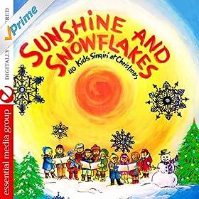 Kids Singin At Christmas Sunshine And Snowflakes Digitally Remastered