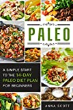 kosher crock pot cookbook - Paleo: A Simple Start To The 14-Day Paleo Diet Plan For Beginners(paleo books, Paleo Diet, Paleo Diet For Beginners, Paleo Diet Cookbook, Paleo Diet Recipes, ... Slow Cooker) (Cookbook delicious recipes 3)