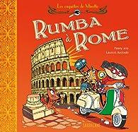 Les enquêtes de Mirette : rumba à Roma par Fanny Joly